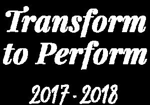 Transform to perform 2017 - 2018